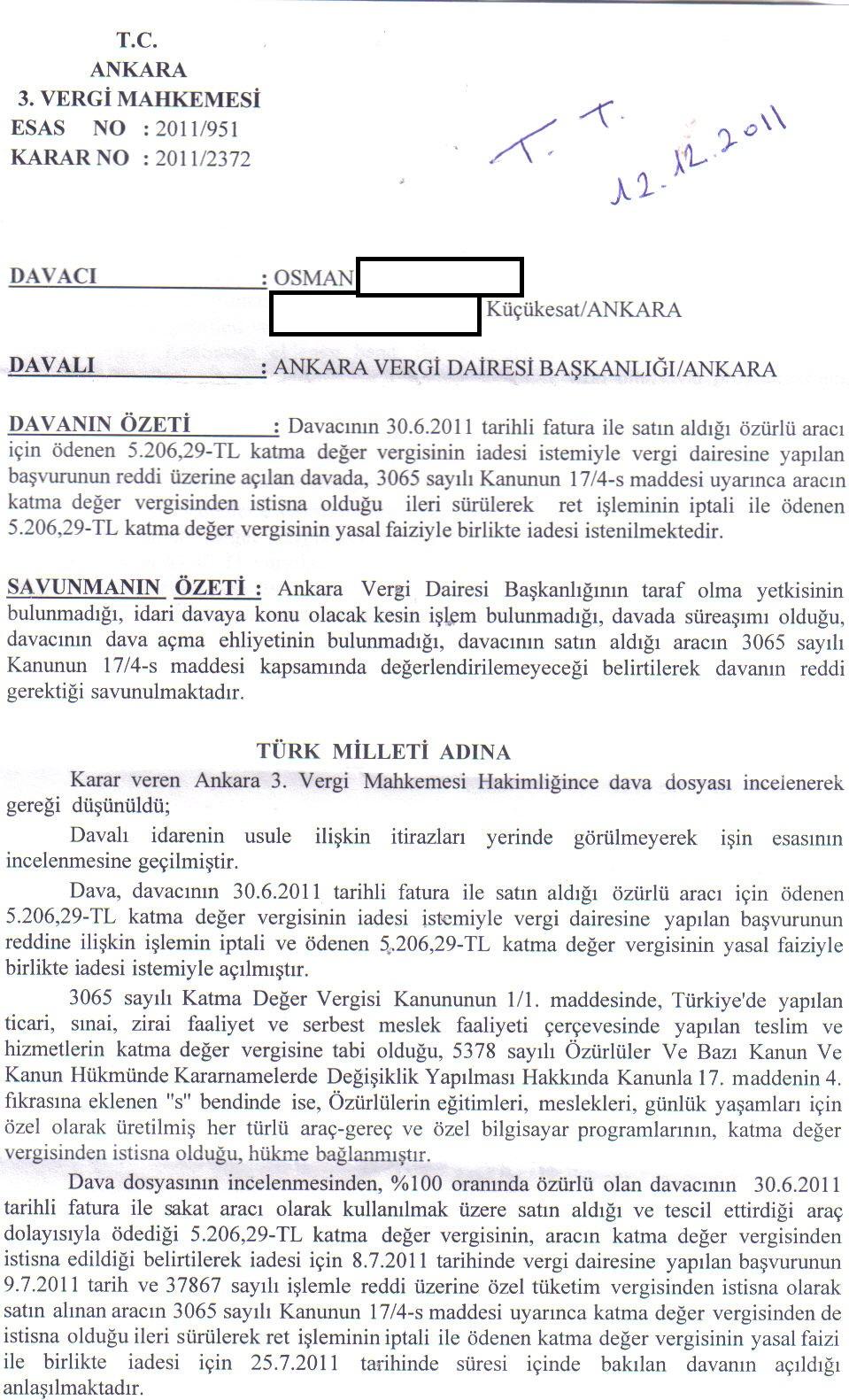 Ankara 3.VergiMahkemesi LehteKarar1 - Sakat statüsünde alınan araç için ödenen KDV'nin geri alınması işlemleri ve süreç