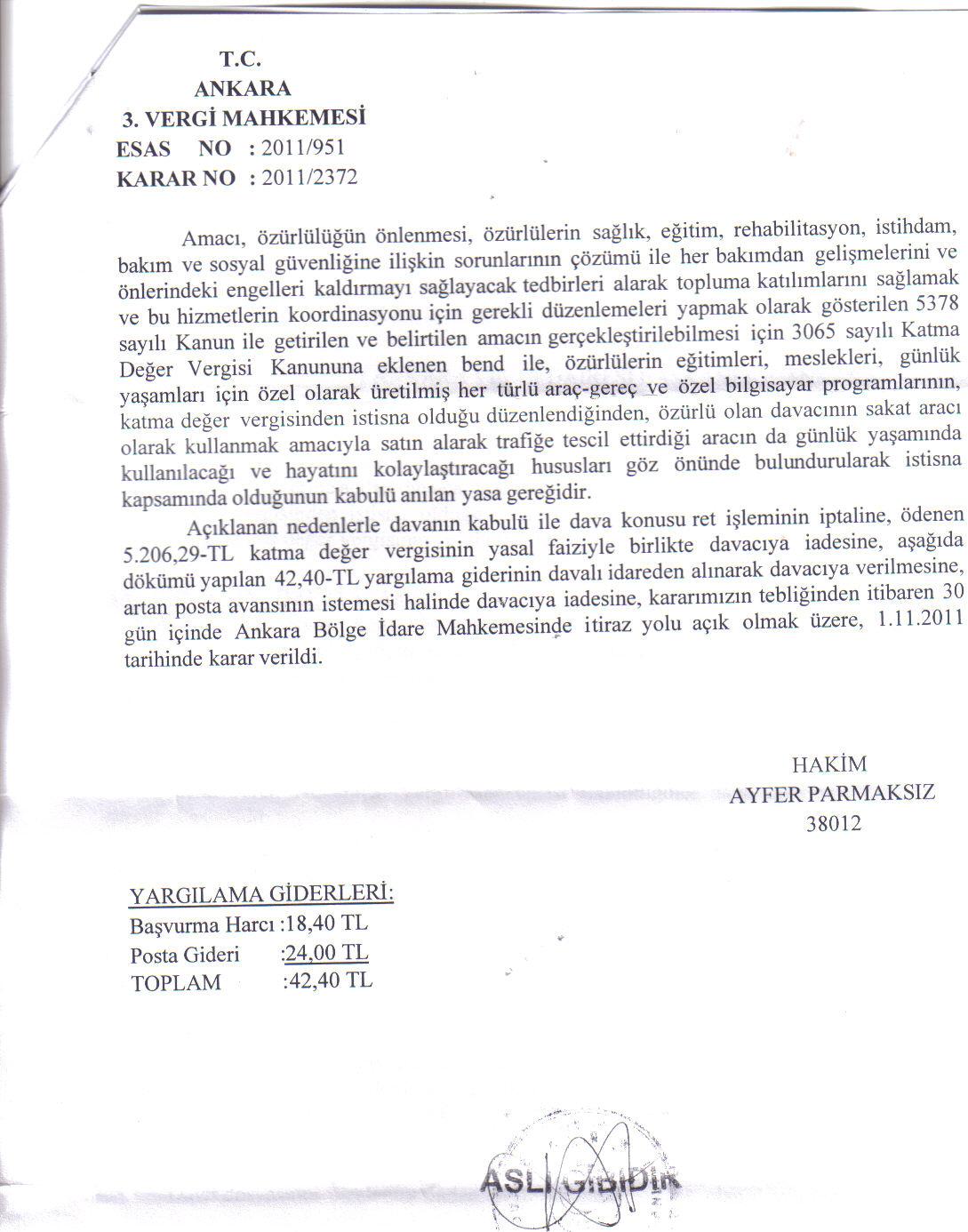 Ankara 3.VergiMahkemesi LehteKarar2 - Sakat statüsünde alınan araç için ödenen KDV'nin geri alınması işlemleri ve süreç