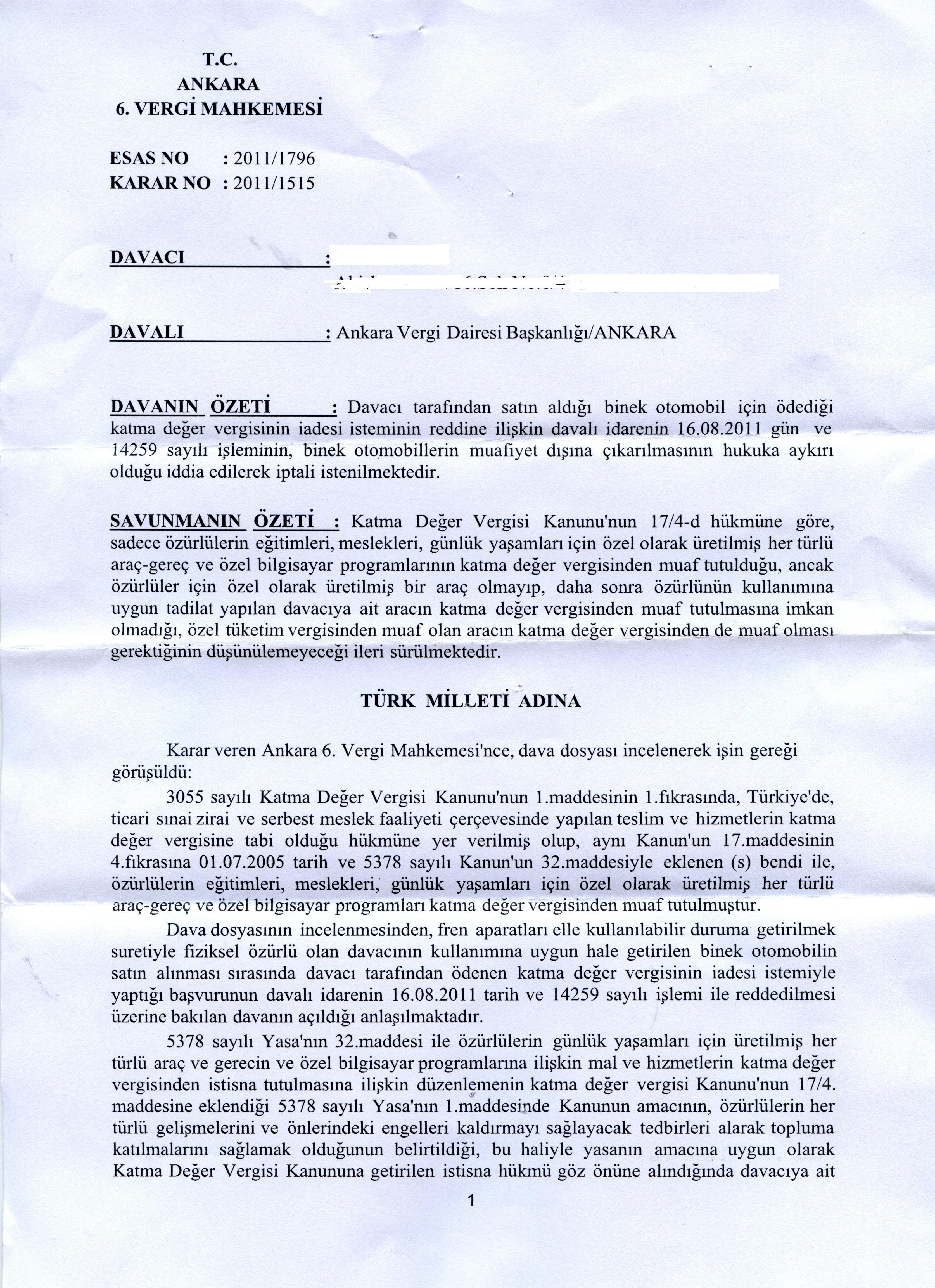 Ankara 6.vergi.mahkemesi1 - Sakat stat�s�nde al�nan ara� i�in �denen KDV'nin geri al�nmas� i�lemleri ve s�re�