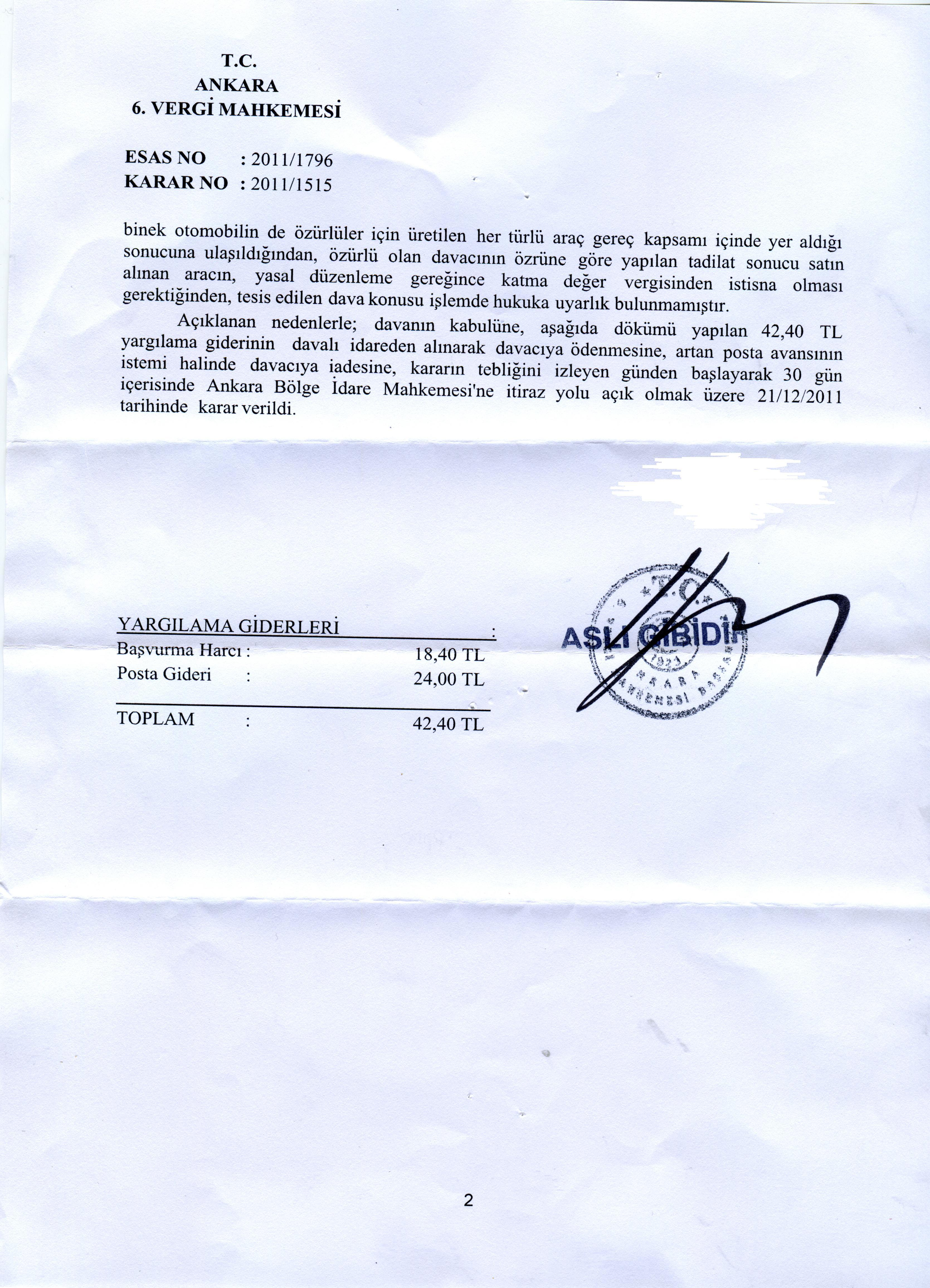 Ankara 6.vergi.mahkemesi2 - Sakat stat�s�nde al�nan ara� i�in �denen KDV'nin geri al�nmas� i�lemleri ve s�re�