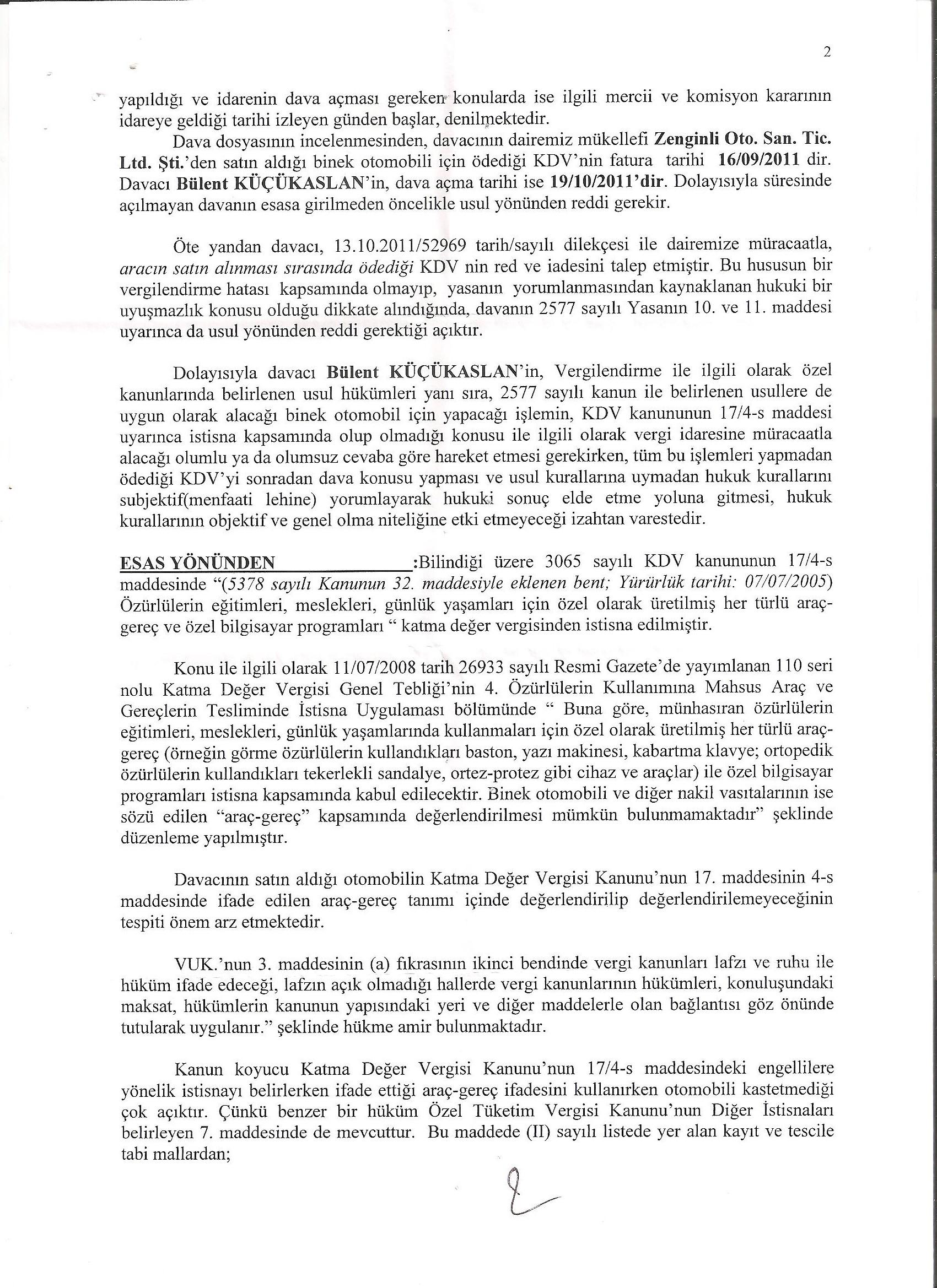 B Marmara Kurumlar Savunma2 - Sakat statüsünde alınan araç için ödenen KDV'nin geri alınması işlemleri ve süreç