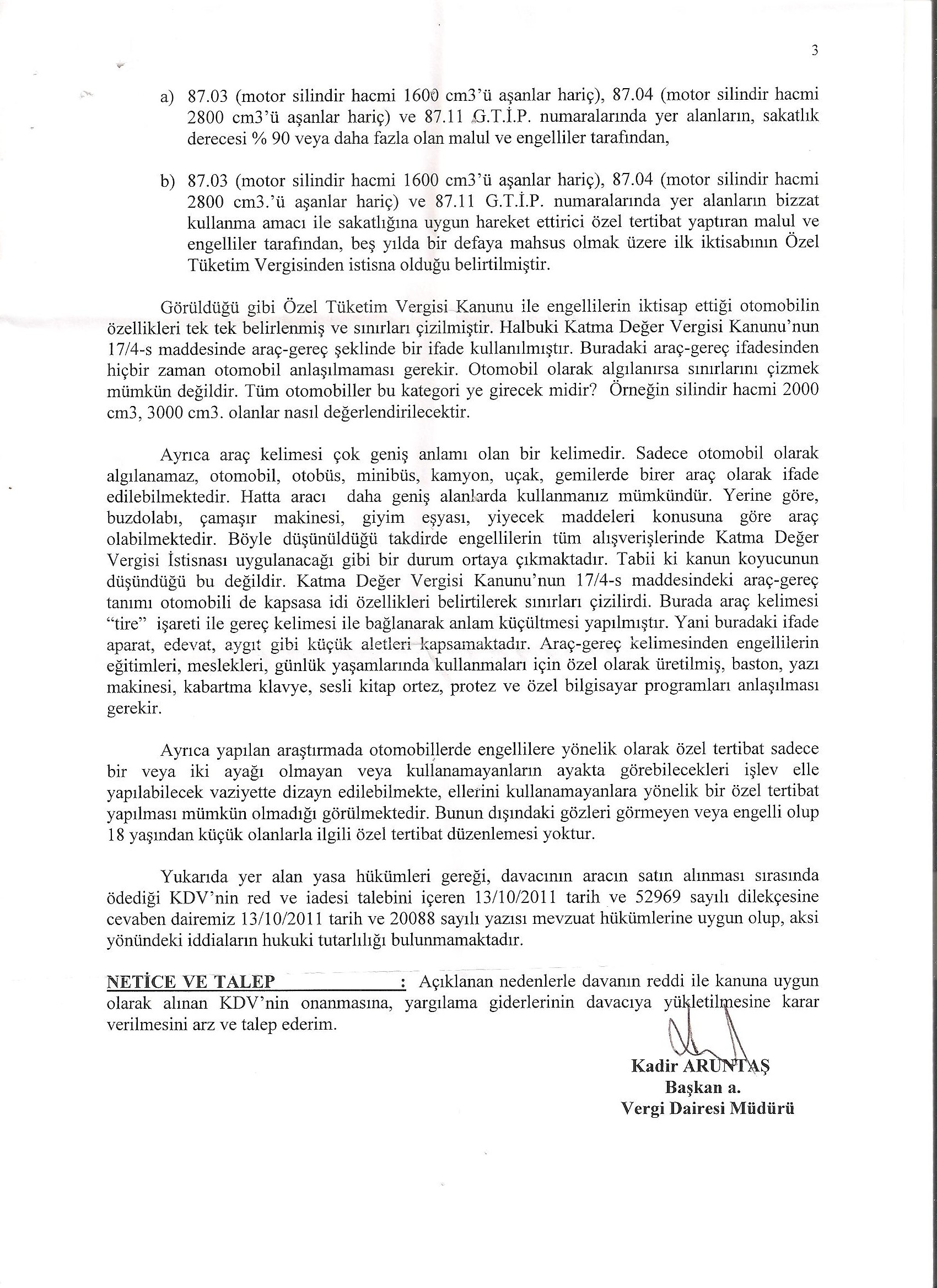 B Marmara Kurumlar Savunma3 - Sakat statüsünde alınan araç için ödenen KDV'nin geri alınması işlemleri ve süreç