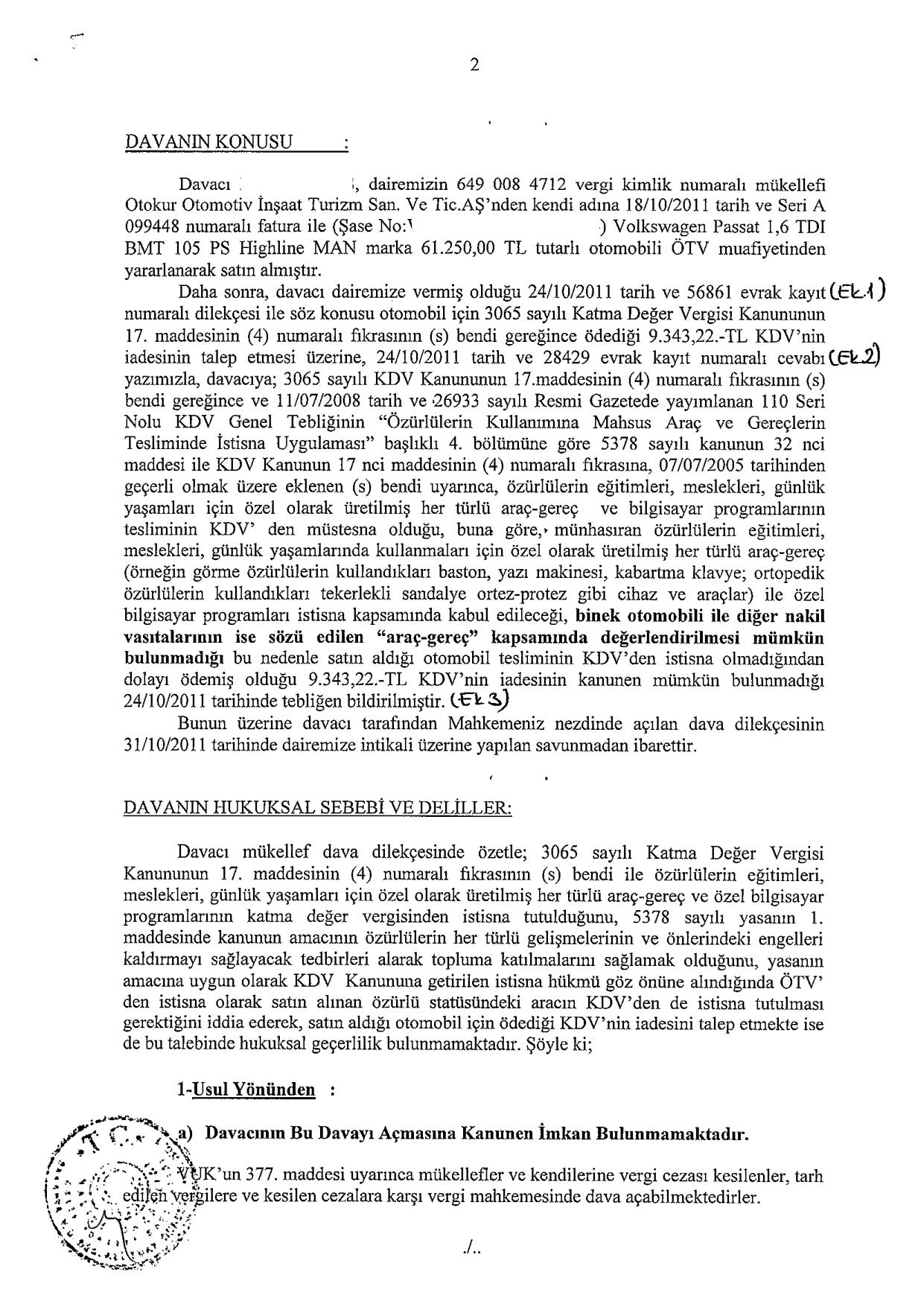 Sakarya VD savunma2 - Sakat statüsünde alınan araç için ödenen KDV'nin geri alınması işlemleri ve süreç