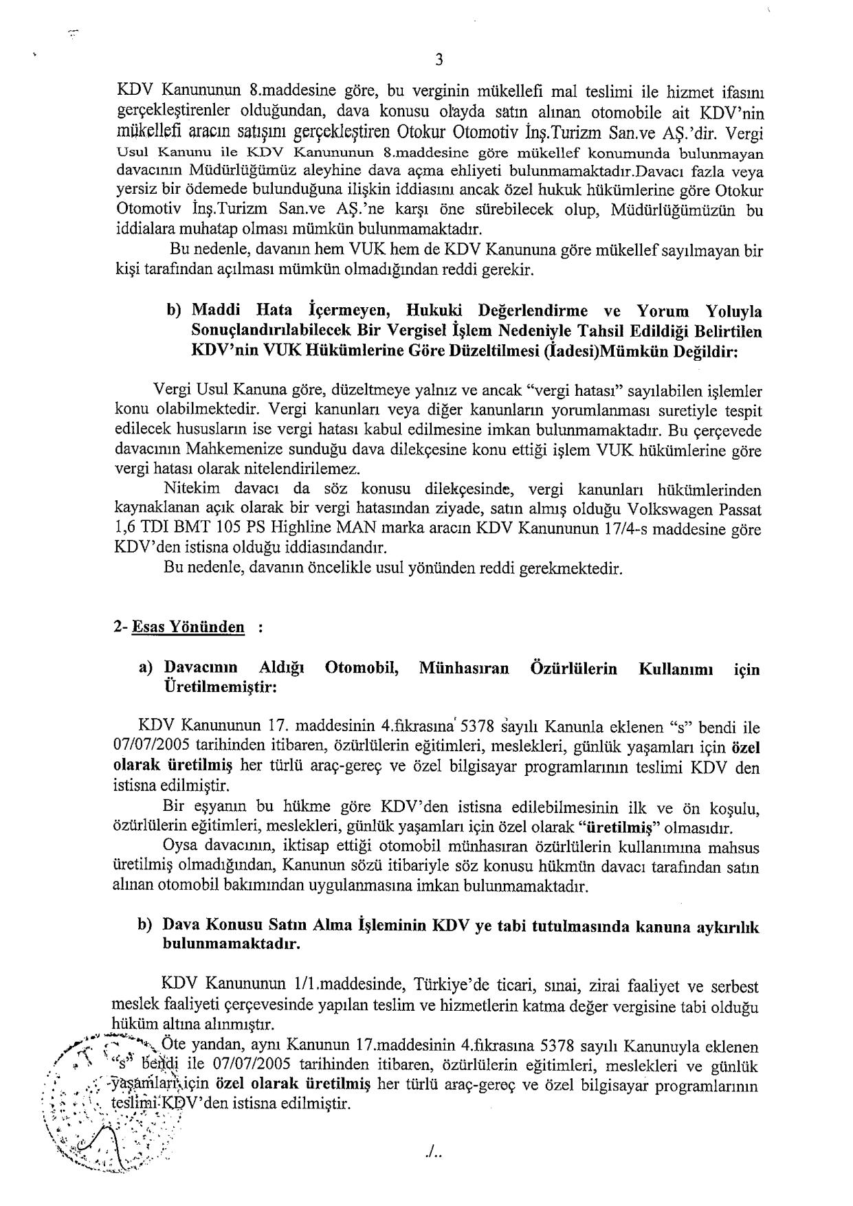 Sakarya VD savunma3 - Sakat statüsünde alınan araç için ödenen KDV'nin geri alınması işlemleri ve süreç