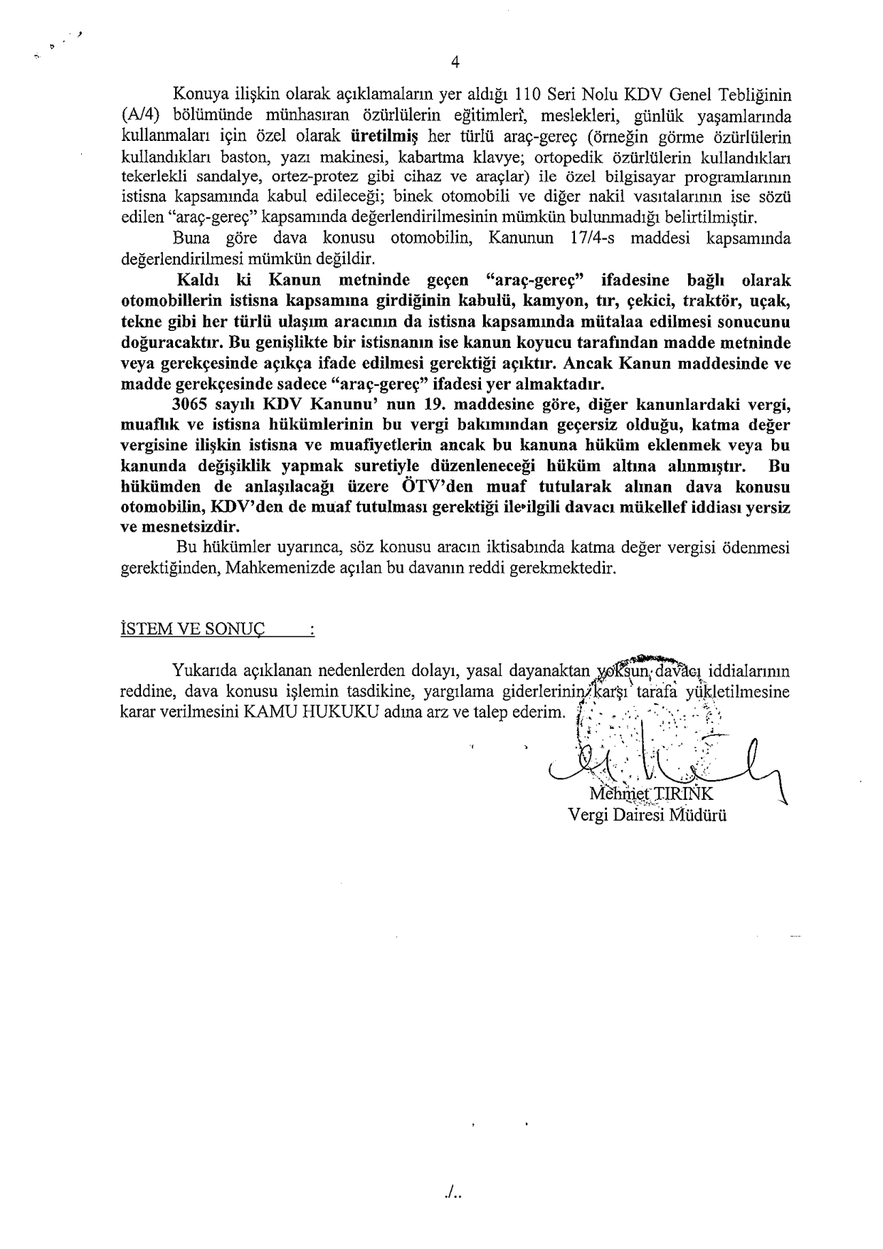 Sakarya VD savunma4 - Sakat statüsünde alınan araç için ödenen KDV'nin geri alınması işlemleri ve süreç
