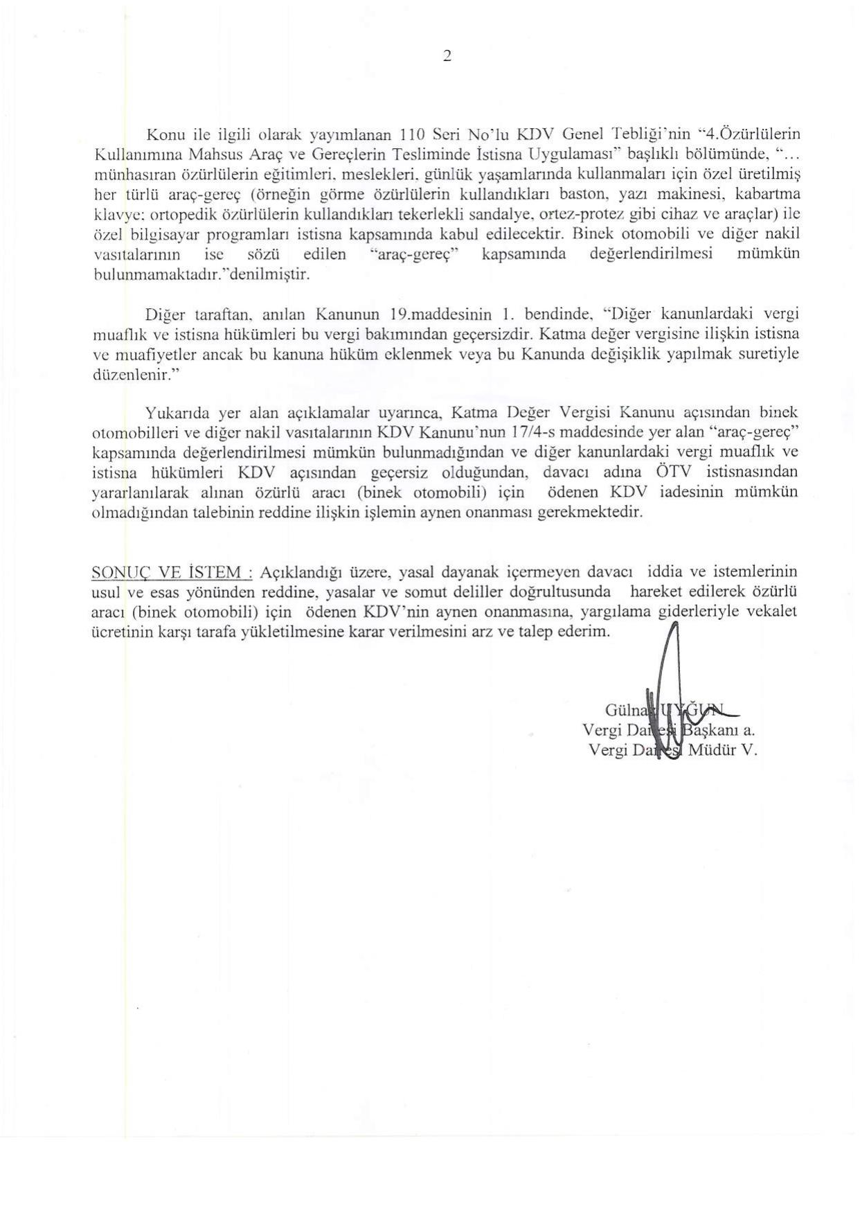 adana vergi dairesi savunmasi 2 - Sakat statüsünde alınan araç için ödenen KDV'nin geri alınması işlemleri ve süreç