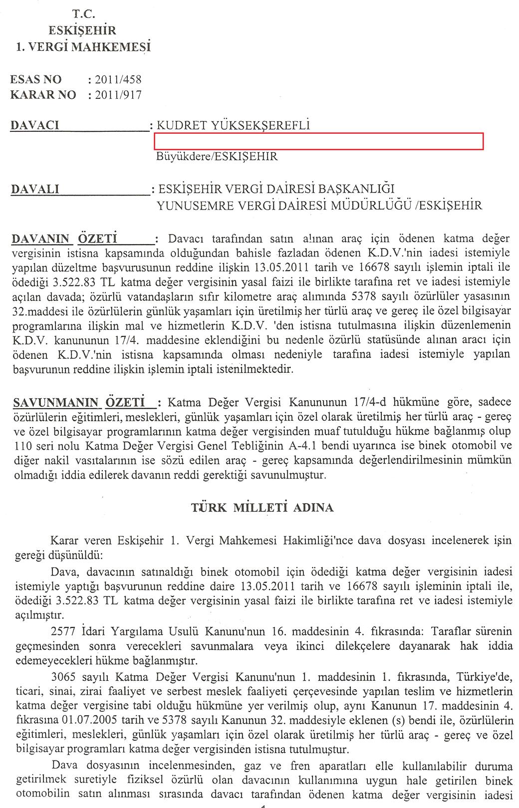 eskisehir vergi mahkemesi 1 - Sakat stat�s�nde al�nan ara� i�in �denen KDV'nin geri al�nmas� i�lemleri ve s�re�