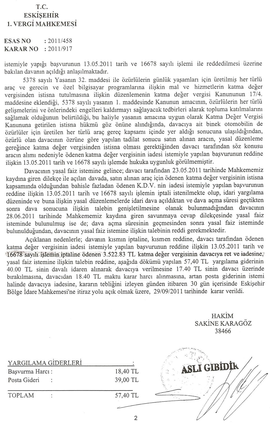 eskisehir vergi mahkemesi 2 - Sakat stat�s�nde al�nan ara� i�in �denen KDV'nin geri al�nmas� i�lemleri ve s�re�
