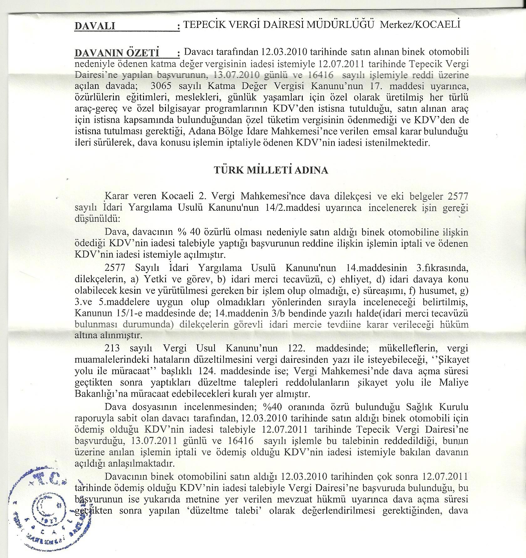 idarimercitecavuzu1 - Sakat statüsünde alınan araç için ödenen KDV'nin geri alınması işlemleri ve süreç